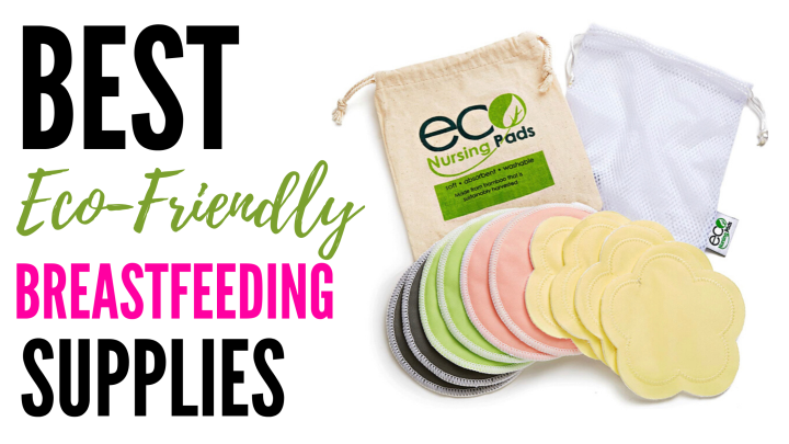 Best Eco-Friendly Breastfeeding Supplies
